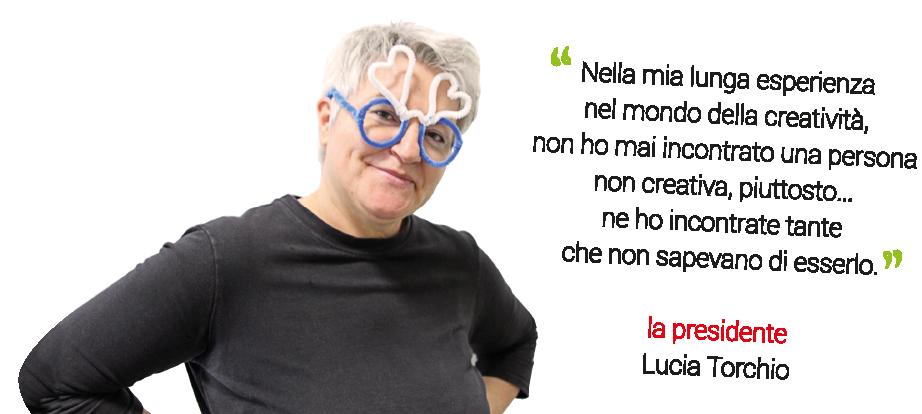 Parla Lucia Torchio, Presidente dell'Associazione Gioco di Mani